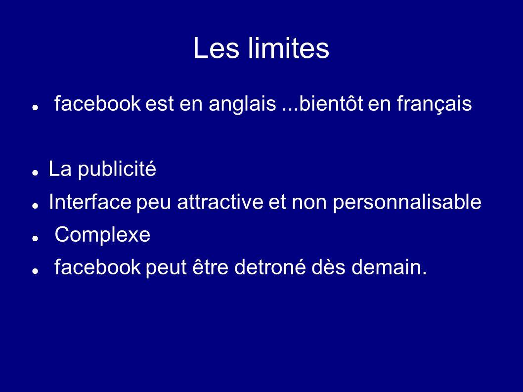 Les limites facebook est en anglais ...bientôt en français