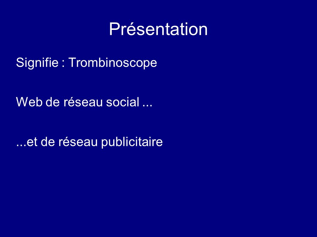 Présentation Signifie : Trombinoscope Web de réseau social ...