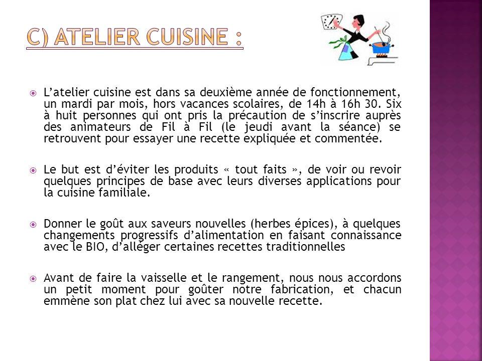c) Atelier cuisine :