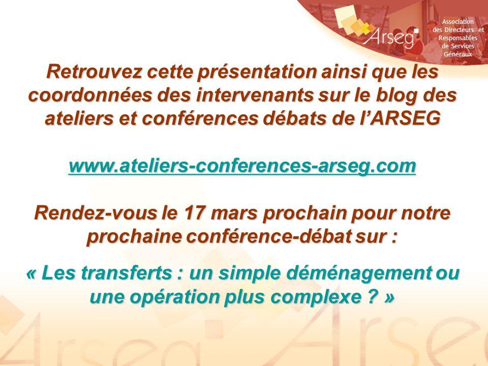 Retrouvez cette présentation ainsi que les coordonnées des intervenants sur le blog des ateliers et conférences débats de l'ARSEG