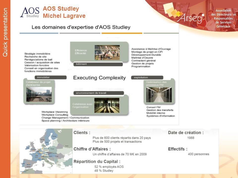 AOS Studley Michel Lagrave Quick presentation