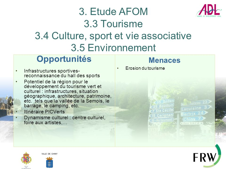 3. Etude AFOM 3. 3 Tourisme 3. 4 Culture, sport et vie associative 3