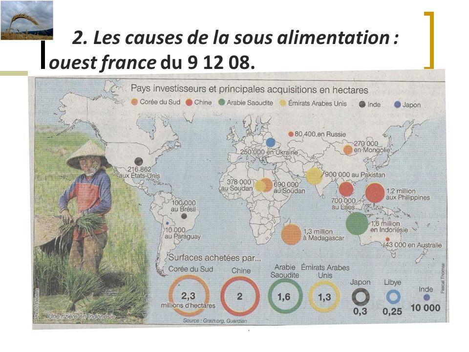2. Les causes de la sous alimentation : ouest france du 9 12 08.