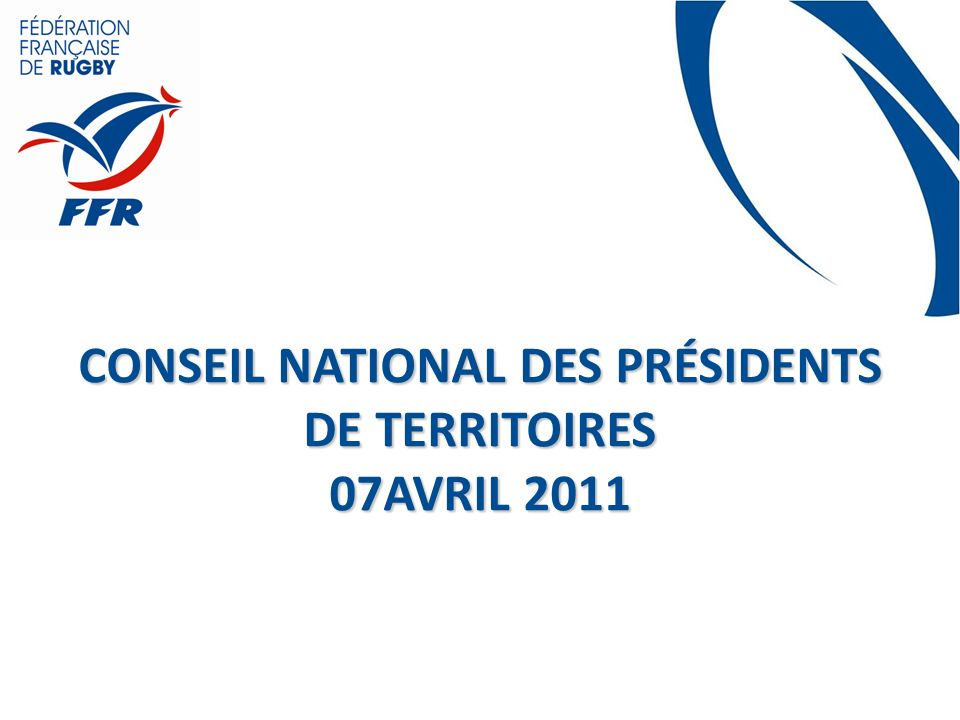 Conseil National des présidents de territoires 07avril 2011