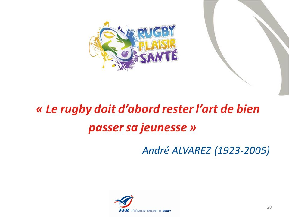 « Le rugby doit d'abord rester l'art de bien