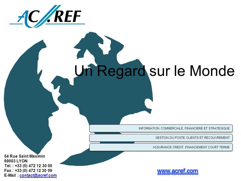 Un Regard sur le Monde www.acref.com 54 Rue Saint Maximin 69003 LYON