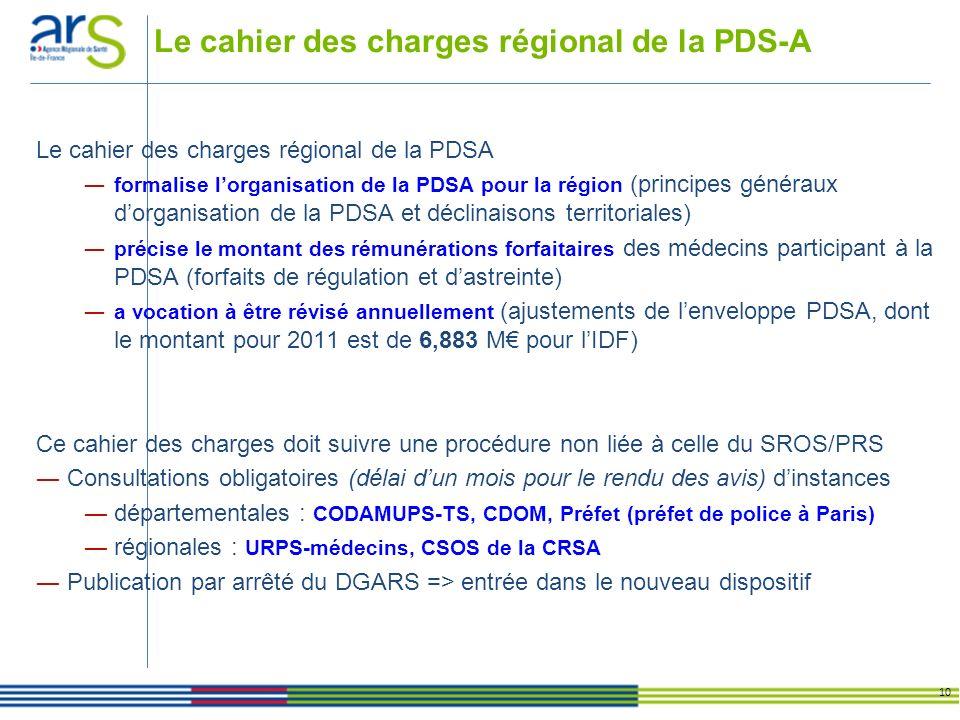 Le cahier des charges régional de la PDS-A