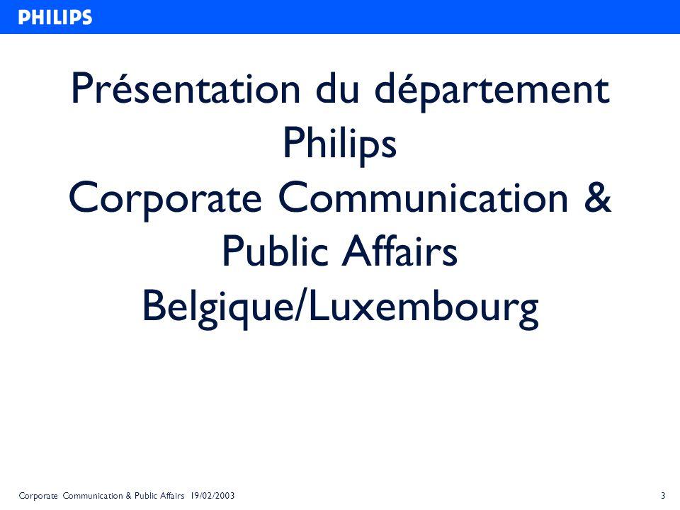 Présentation du département Philips Corporate Communication & Public Affairs Belgique/Luxembourg
