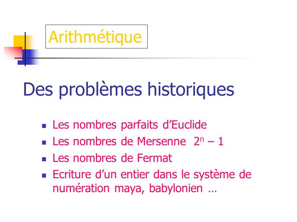 Des problèmes historiques