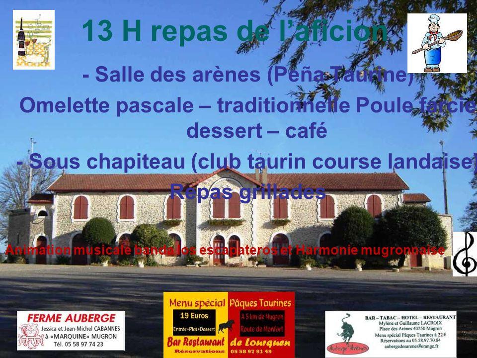 13 H repas de l'aficion - Salle des arènes (Peña Taurine)