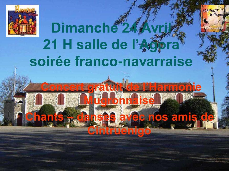 Dimanche 24 Avril 21 H salle de l'Agora soirée franco-navarraise