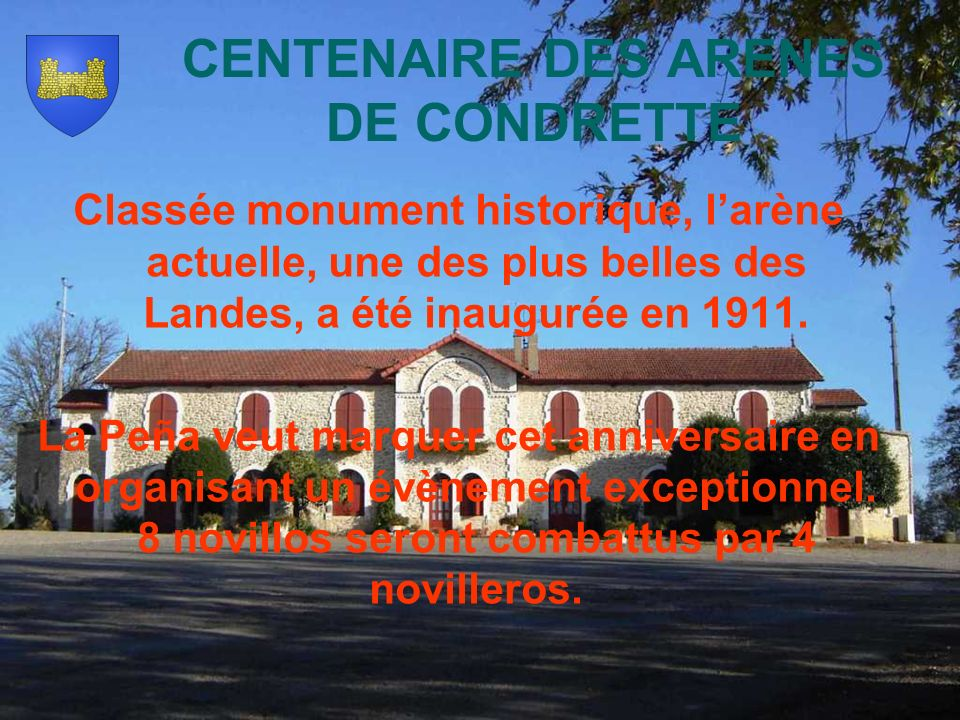 CENTENAIRE DES ARENES DE CONDRETTE