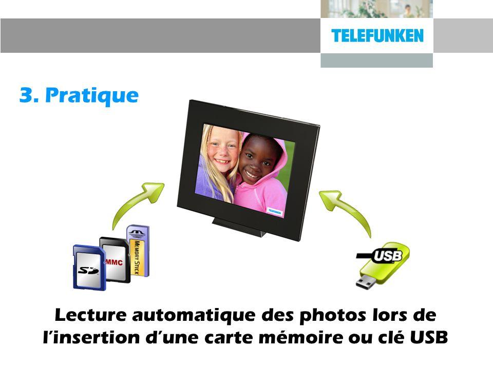 3. Pratique Lecture automatique des photos lors de l'insertion d'une carte mémoire ou clé USB
