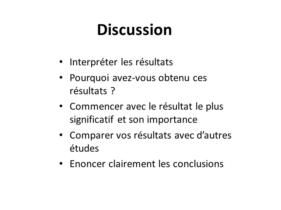 Discussion Interpréter les résultats