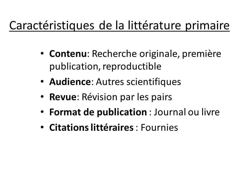 Caractéristiques de la littérature primaire