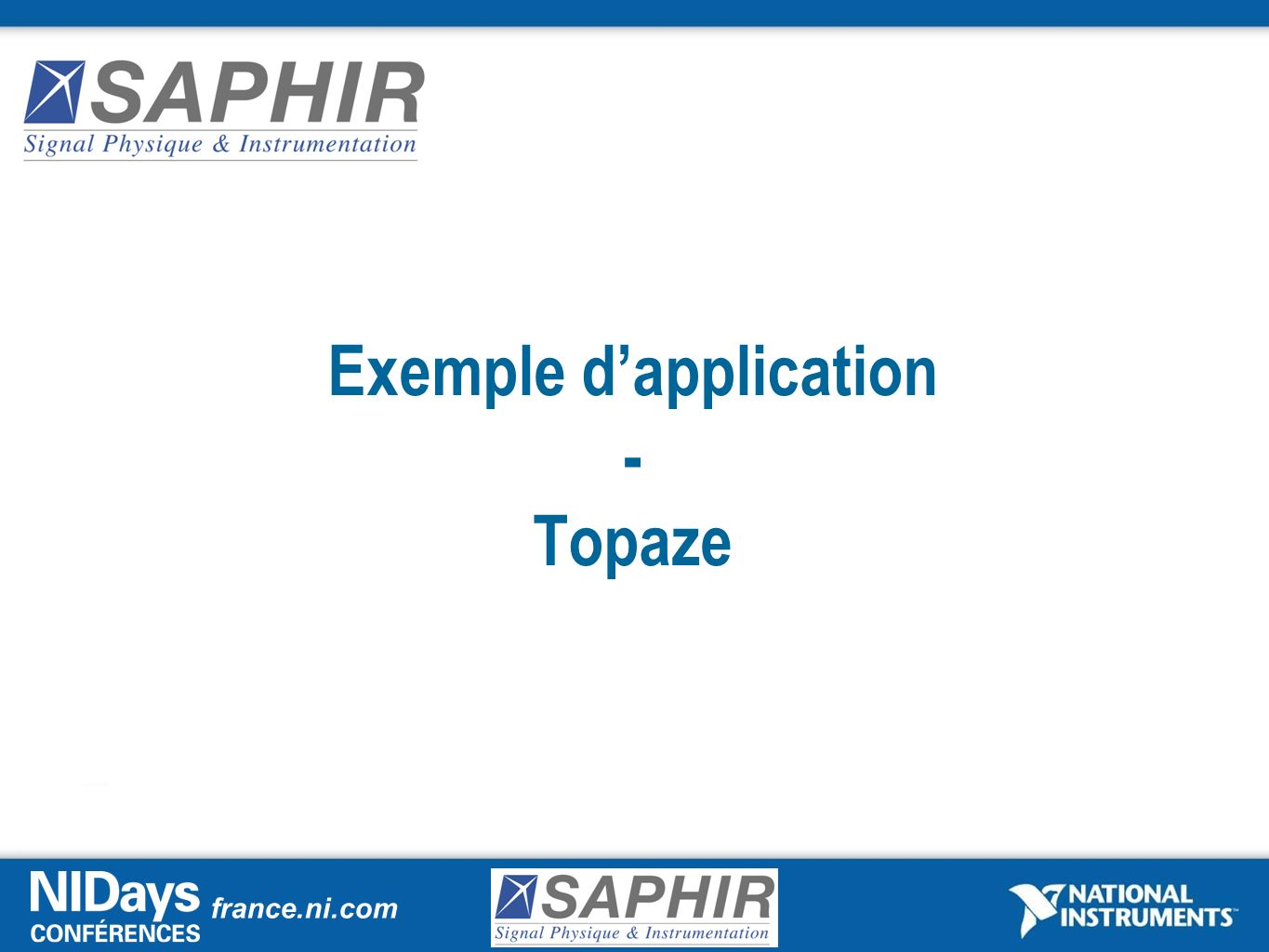 Exemple d'application - Topaze
