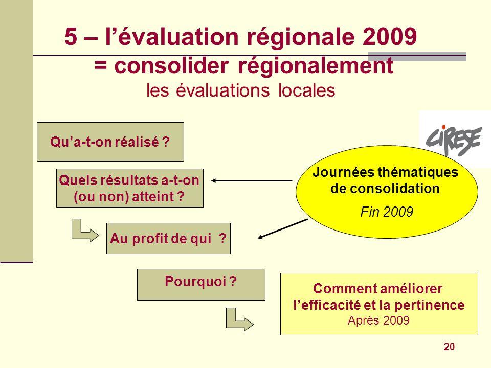 5 – l'évaluation régionale 2009