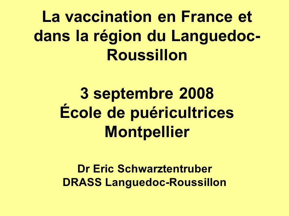 Dr Eric Schwarztentruber DRASS Languedoc-Roussillon