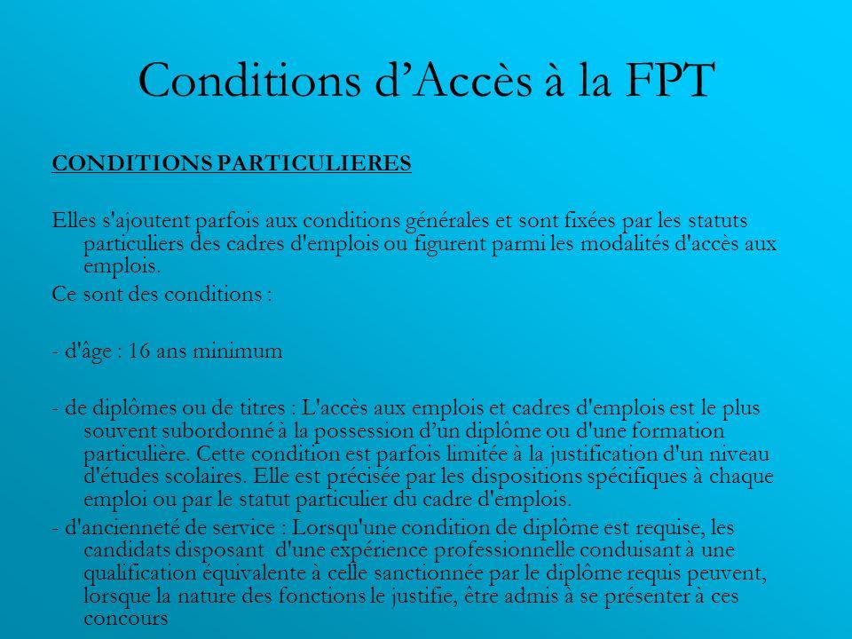 Conditions d'Accès à la FPT