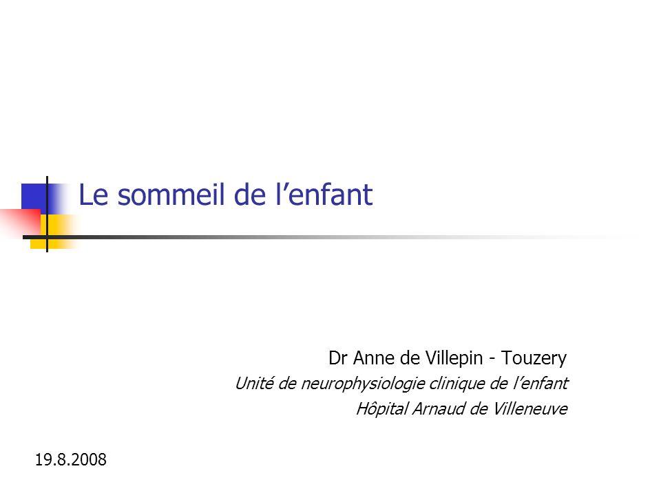 Le sommeil de l'enfant Dr Anne de Villepin - Touzery