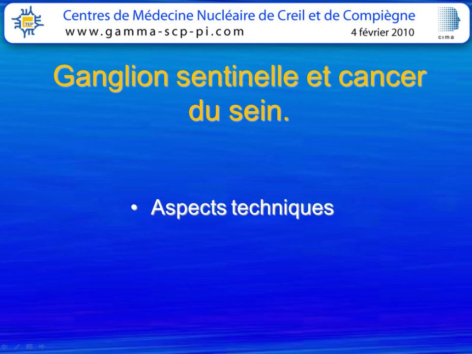 Ganglion sentinelle et cancer du sein.