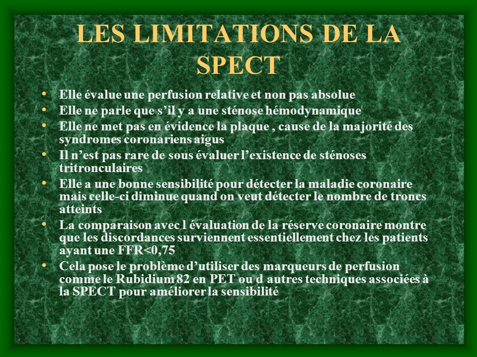 LES LIMITATIONS DE LA SPECT