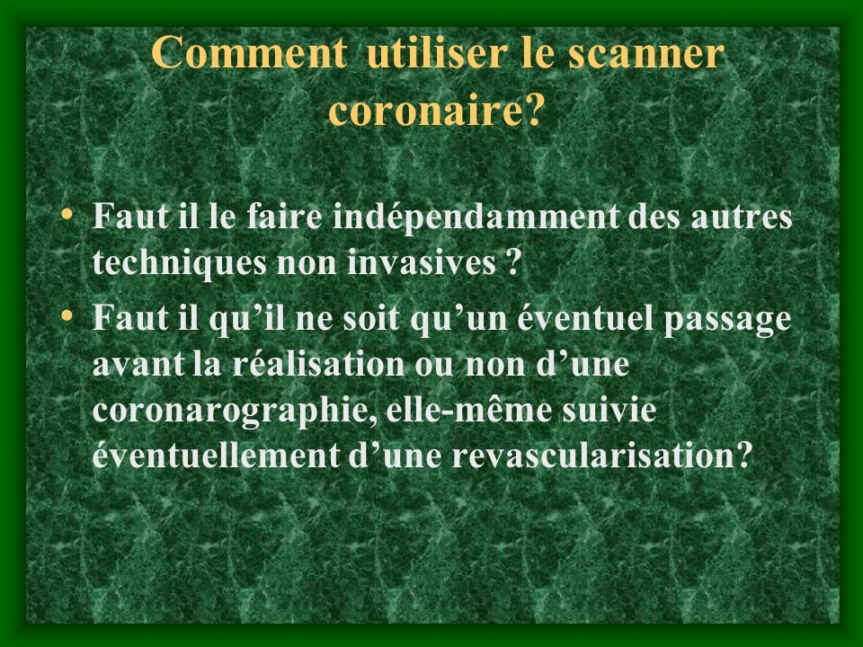 Comment utiliser le scanner coronaire