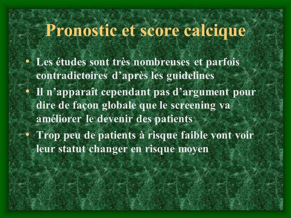 Pronostic et score calcique