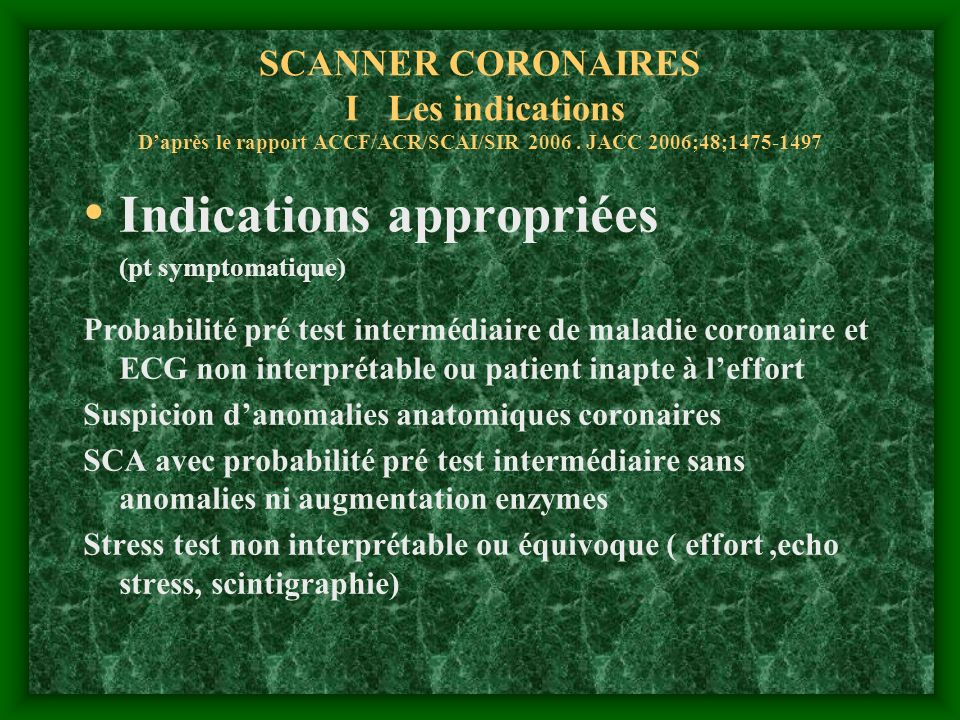 Indications appropriées