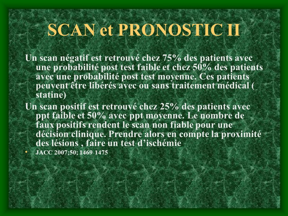 SCAN et PRONOSTIC II