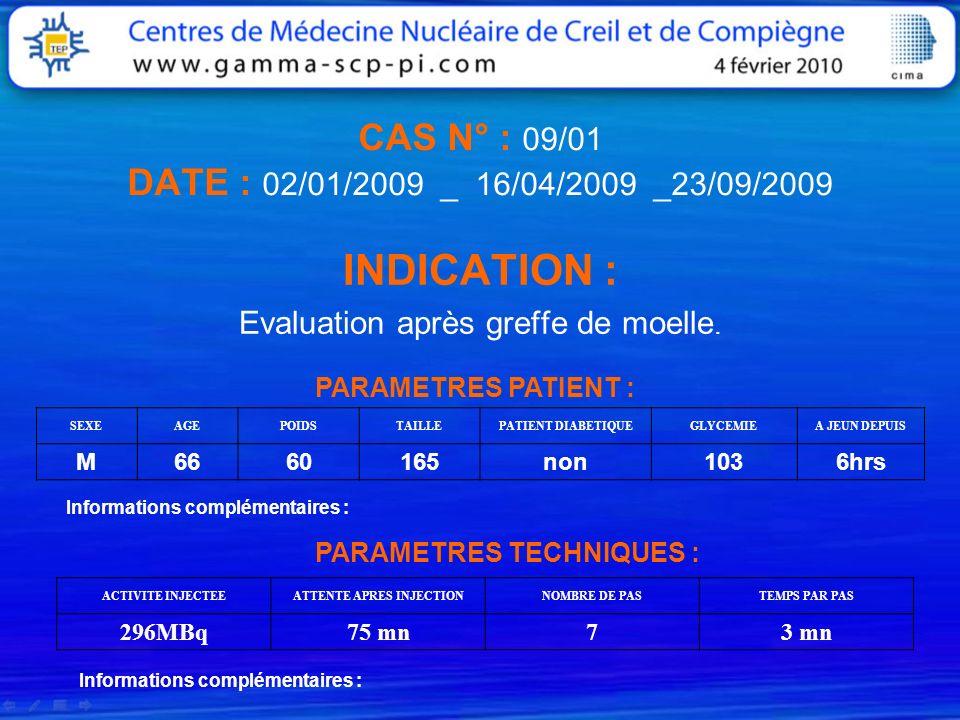 CAS N° : 09/01 DATE : 02/01/2009 _ 16/04/2009 _23/09/2009
