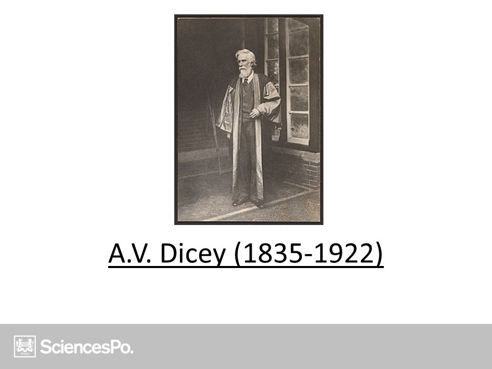 A.V. Dicey (1835-1922)