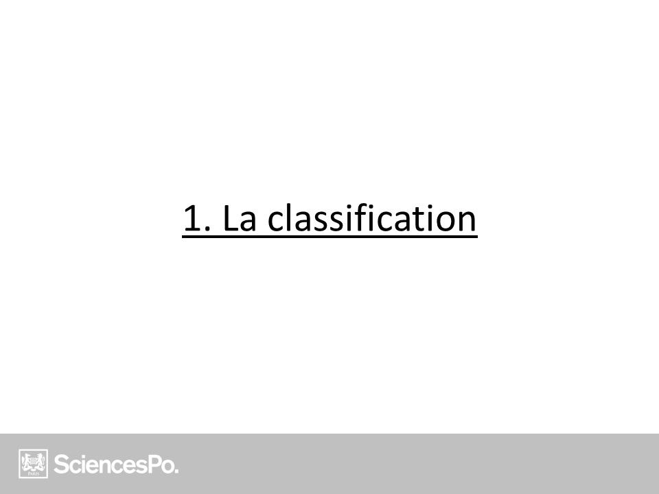 1. La classification
