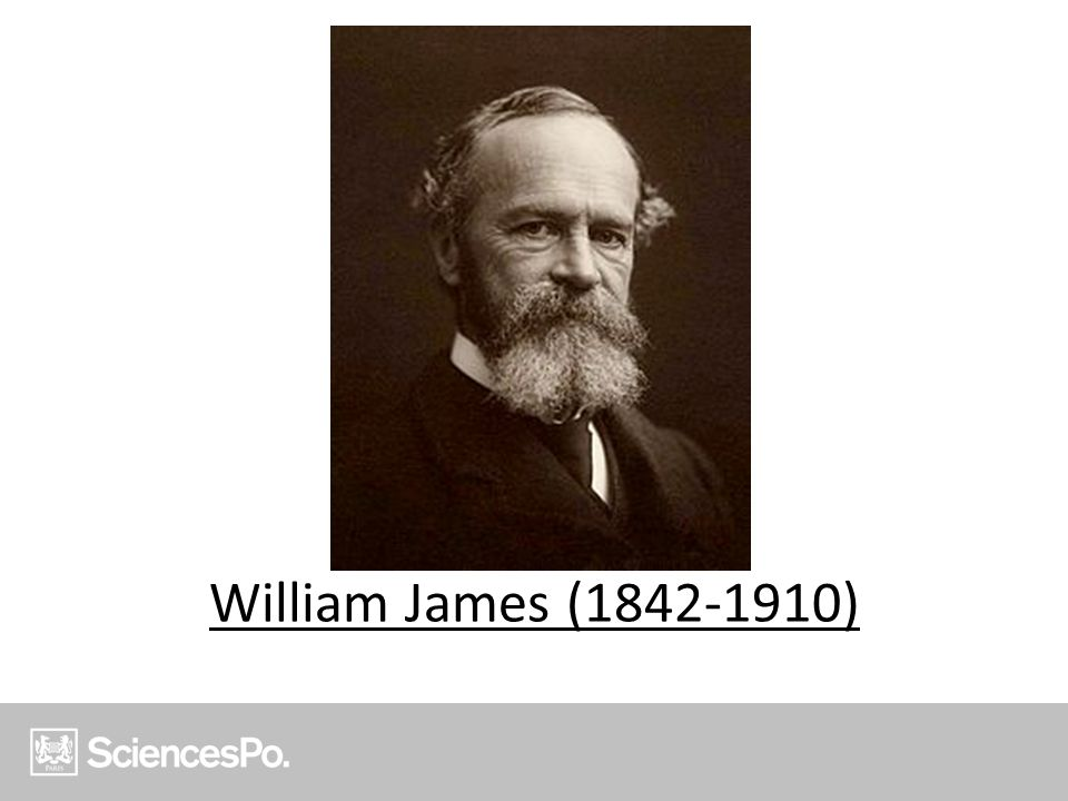 William James (1842-1910)