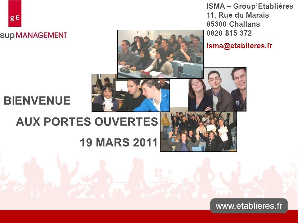 BIENVENUE AUX PORTES OUVERTES 19 MARS 2011 www.etablieres.fr