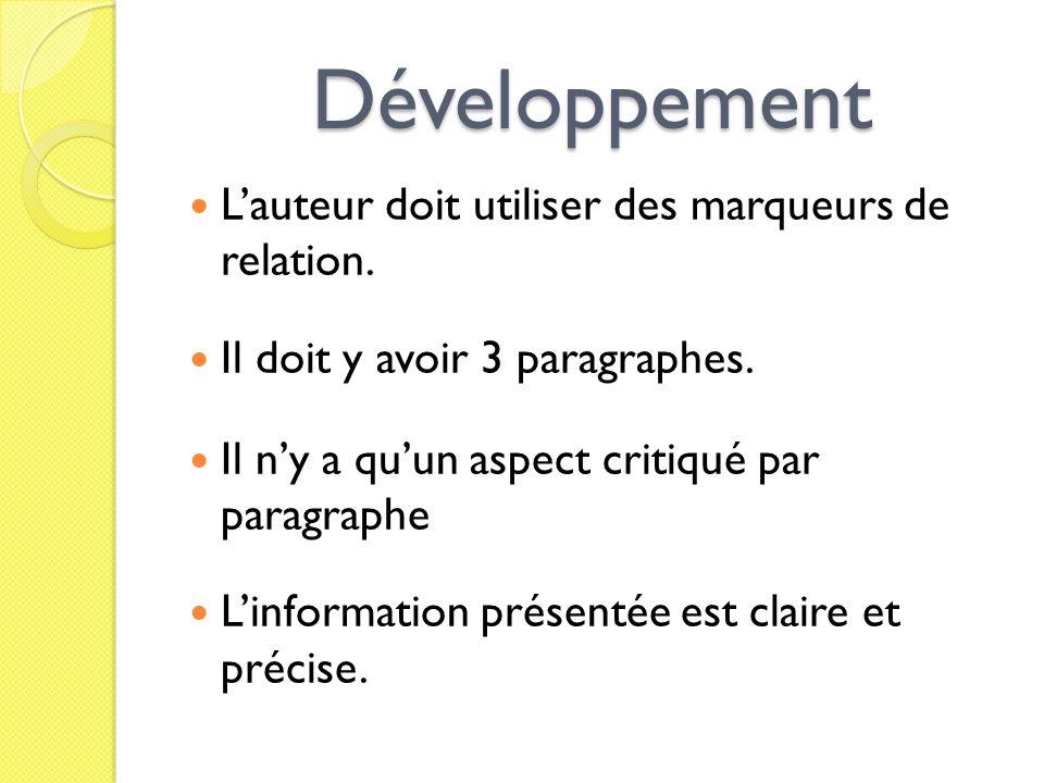 Développement L'auteur doit utiliser des marqueurs de relation.