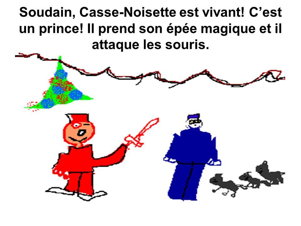 Soudain, Casse-Noisette est vivant. C'est un prince