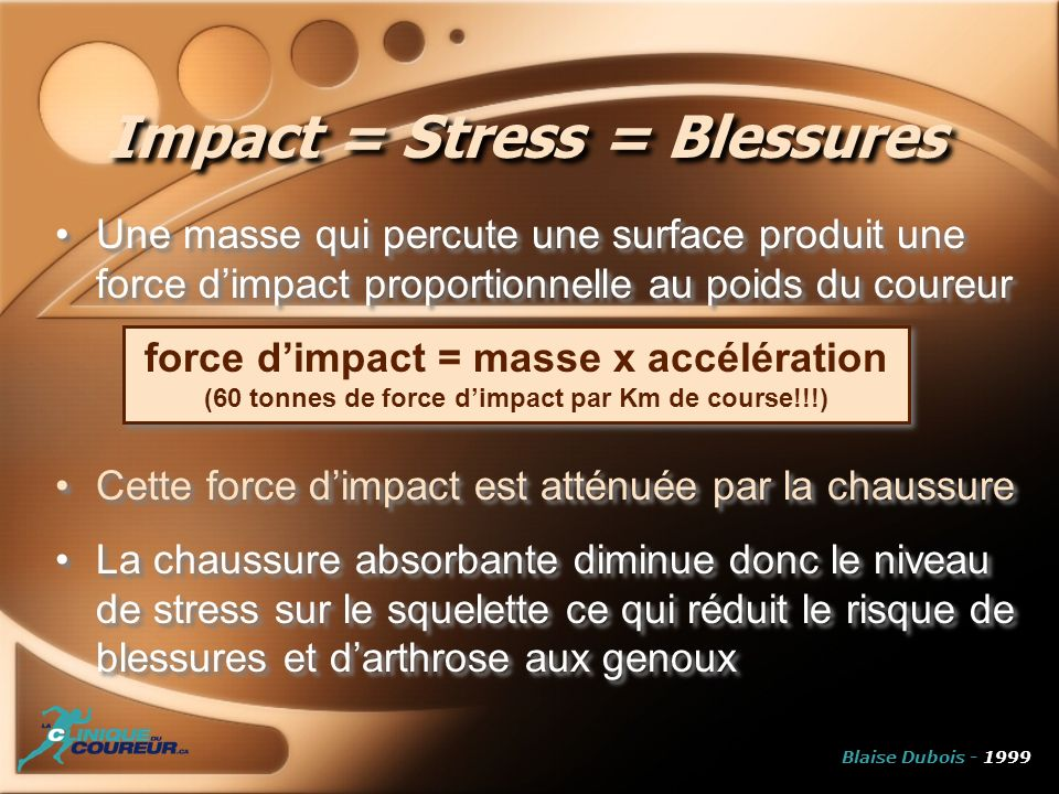 Impact = Stress = Blessures