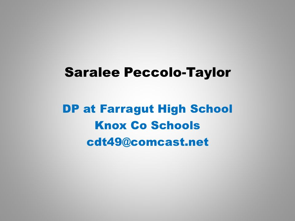 Saralee Peccolo-Taylor DP at Farragut High School