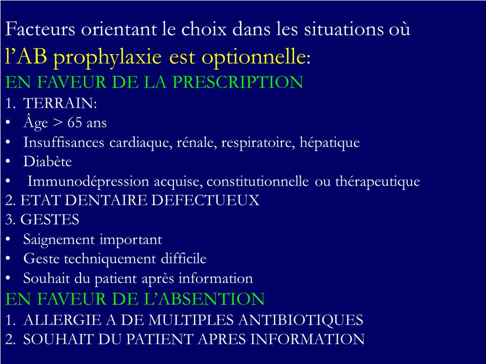 LES 5 RECOMMANDATIONS l'AB prophylaxie est optionnelle: