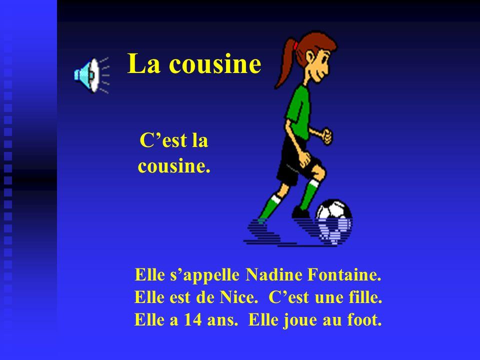 La cousine C'est la cousine.