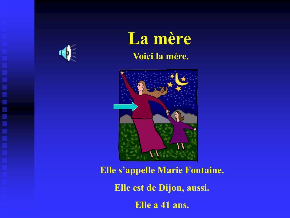 Elle s'appelle Marie Fontaine.