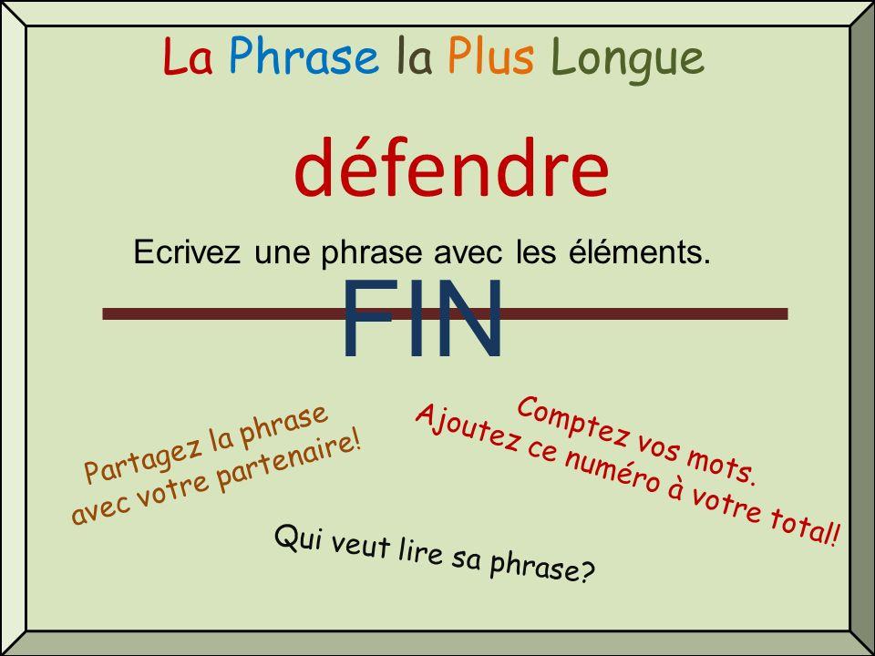 FIN défendre La Phrase la Plus Longue