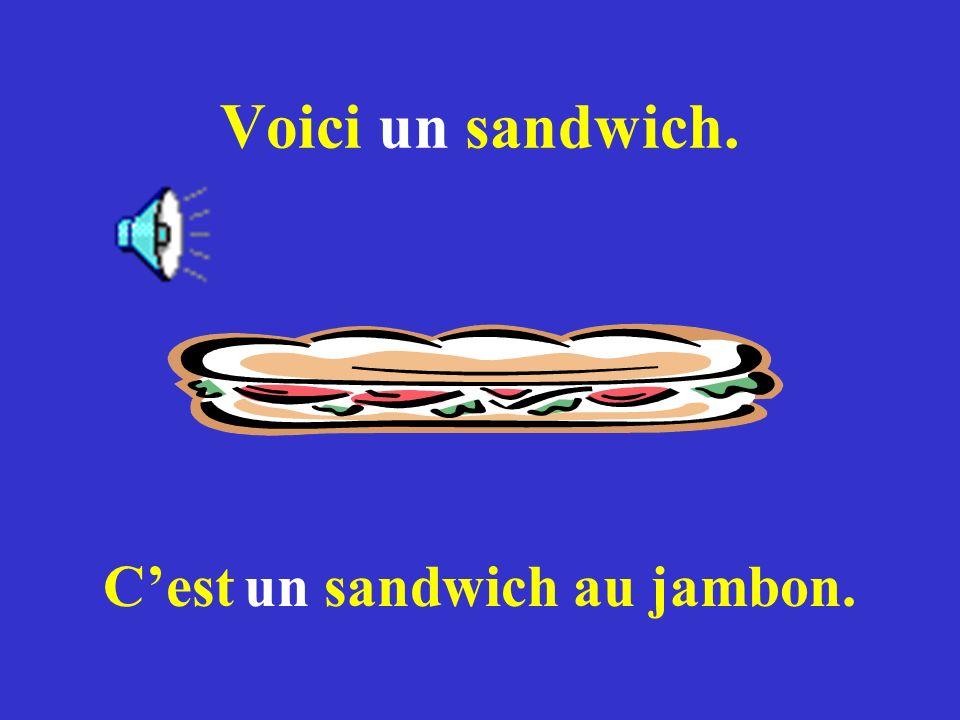C'est un sandwich au jambon.