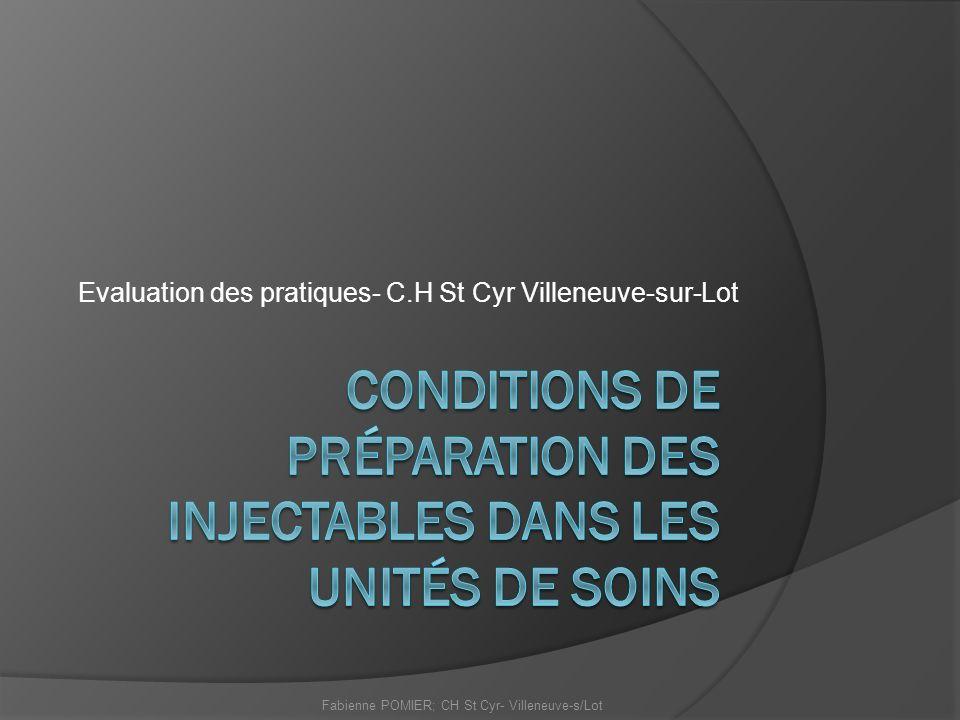 Conditions de préparation des injectables dans les unités de soins