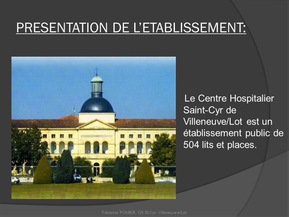 PRESENTATION DE L'ETABLISSEMENT: