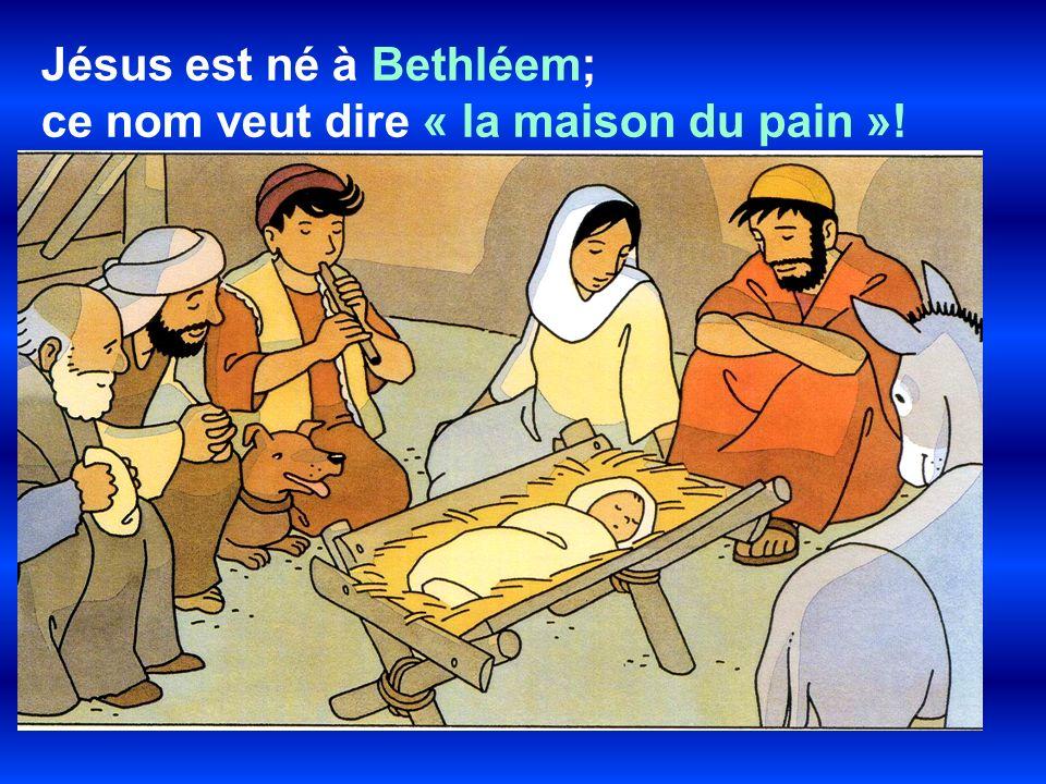 Jésus est né à Bethléem;