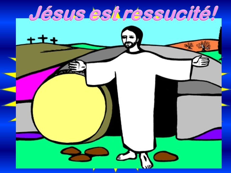 Jésus est ressucité! Mais le 3ème jour….