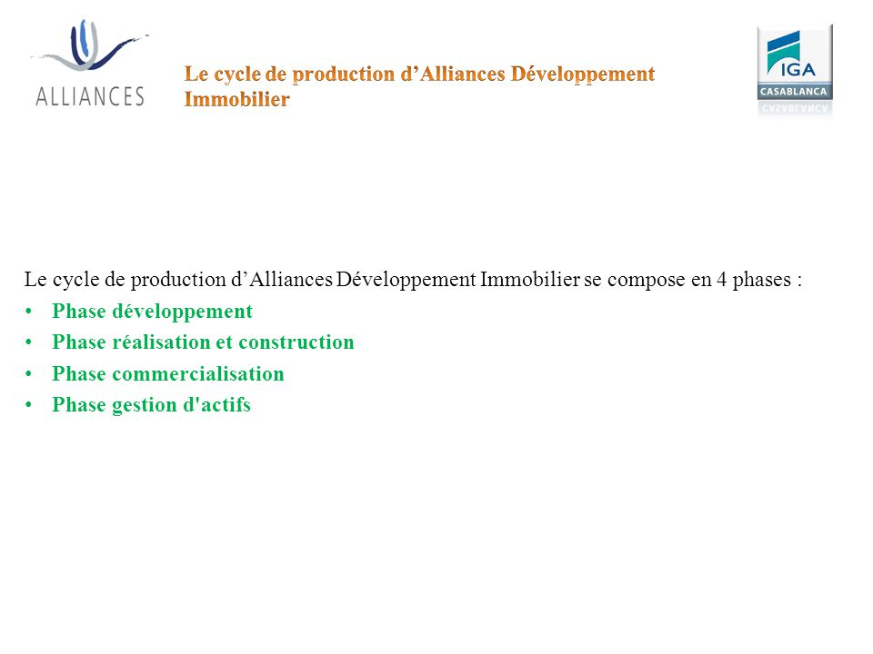 Le cycle de production d'Alliances Développement Immobilier