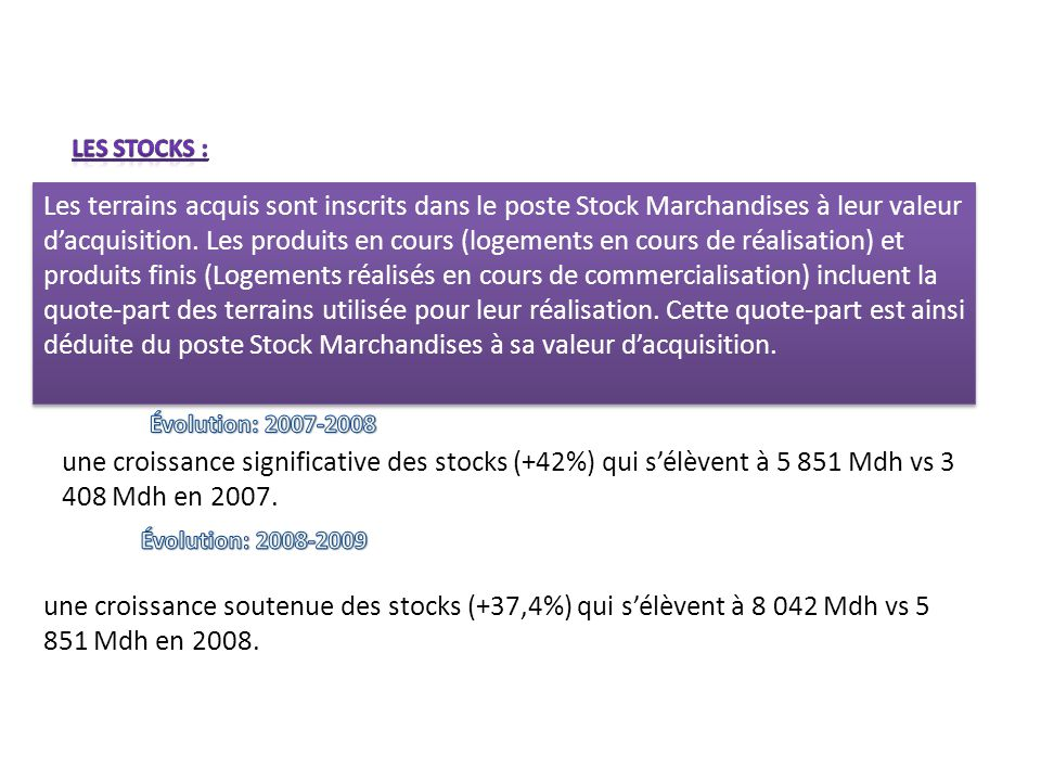 Les stocks :
